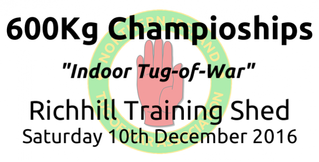 Northern Ireland Tug-of-War 600kg Indoor Championship - 10 December 2016 - Test